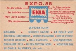 Carte Publicité De Exposition 1958 Sur Bière EKLA ,(brasserie) (carton épais)(cachet Bruxelles EXPO 1 + Griffe Telexpo - Expositions Universelles