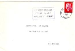 """SAN-L9 - FRANCE Belle Flamme De Valence Sur Lettre """"Le Bruit Menace Votre Santé Physique Et Morale"""" 1969 - Pollution"""