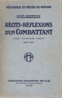 GUERRE 1914 1918 RECITS REFLEXIONS D UN COMBATTANT AISNE CHAMPAGNE VERDUN 1915 1917 POILU TRANCHEE - 1914-18