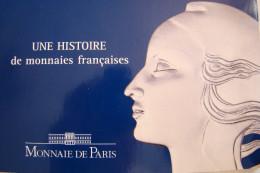 Une Histoire De Monnaies Françaises - France