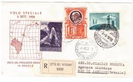 VATICANO - FDC - ANNO 1958 - VISITA DEL PRESIDENTE GRONCHI IN BRASILE - VARIE RACCOMANDATE - VEDI DETTAGLI - - Briefe U. Dokumente