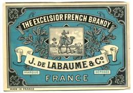 Etiquette Ancienne Pelliculée Excelsior French BRANDY J. De LABAUME France ( Eau De Vie Cognac Dromadaire Paysage AFN ) - Autres