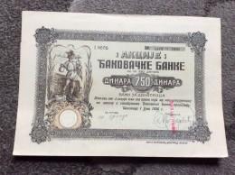 AKTIE   SHARES   STOCK   STOCKS   BONDS  DJAKOVICA   ĐAKOVICA   KOSOVO   1926.    750 DINARA - Banque & Assurance