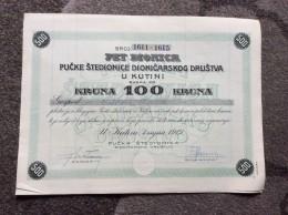 AKTIE   SHARES   STOCK   STOCKS   BONDS  KUTINA   CROATIA  100 KRUNA    1919. - Bank & Insurance