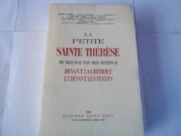 La Petite Sain Thérése Devant La Crtique Et Devant Les Textes  1950 - Religion