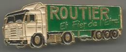 Pins  Routier Et Fier De L Etre 2 Attaches - Transportes