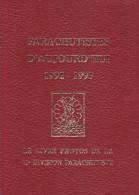 Livre : Parachutistes D'aujourd'hui 1992-1993 -photos De La 11e Division -soldat Armée Militaria Guerre - Livres
