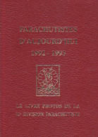 Livre : Parachutistes D'aujourd'hui 1992-1993 -photos De La 11e Division -soldat Armée Militaria Guerre