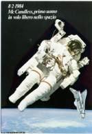 MC CANDLESS  STEWART  Volo Libero Nello Spazio  Shuttle Challenger - Astronomia