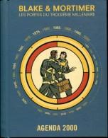 Agenda 2000 Blak Et Mortimer Les Portes Du Troisieme Millenaire Jacobs - Blake Et Mortimer