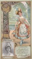 Chromos - Lefèvre-Utile - Art Nouveau - Gaufrée - Théâtre Opérette Femme Costume - Juliette Simon-Girard - Lu