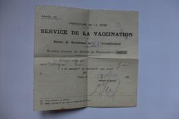 DOCUMENT - SERVICE DE LA VACCINATION - PREFECTURE DE LA SEINE - BUREAU DE BIENFAISANCE DU XI° ARRONDISSEMENT - 1915 - Documents Historiques