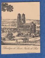 Livre De 1976 - La Basilique De SAINT NICOLAS De PORT - édition Provisoire - Historique De Marcel THIRIET - Trésor - Lorraine - Vosges