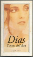 WILLY  DIAS    L' ORMA  DELL' ALTRA     (PAG 249) - Libri, Riviste, Fumetti