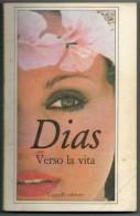 WILLY  DIAS    VERSO  LA  VITA      (PAG 240) - Libri, Riviste, Fumetti
