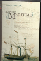 La POSTE MARITIME BELGE Par Delbeke 574 Pages Reliure Jaquette Papier Glacé TB - Belgique