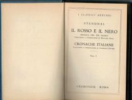 STENDHAL       IL  ROSSO E IL  NERO        ( CARTONATO   PAG 362) - Grandi Autori