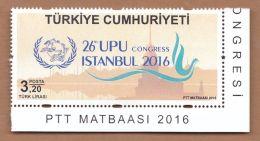 AC - TURKEY STAMP - 26th UPU UNIVERSAL POSTAL CONGRESS ISTANBUL 2016 MNH ISTANBUL 20 SEPTEMBER 2016 - Ungebraucht