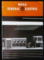 ( Informatique Ordinateur Computer ) Revue  BULL - GENERAL ELECTRIC Informations 1967 Numéro 11 - Informatique