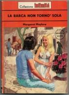COLLEZIONE  INTIMITA'   MARGARET  MAYHEW  LA  BARCA  NON TORNO' SOLA   (   PAG 143) - Libri, Riviste, Fumetti