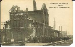 CPA  LOURCHES, La Gare Détruite Par Les Allemands En 1918  2897 - Altri Comuni
