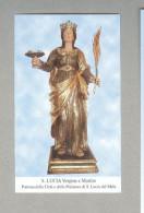 SANTA LUCIA VERGINE E MARTIRE....SANTINO....HOLY CARD - Religione & Esoterismo