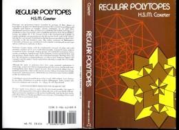 H.S.M. COXETER, Regular Polytopes, Dover Edition 1997 [mathématiques Mathematics] - Livres, BD, Revues