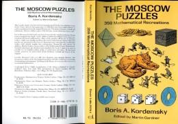 Boris KORDEMSKY, The Moscow Puzzles, 359 Mathematical Recreations [mathématiques Mathematics] - Livres, BD, Revues
