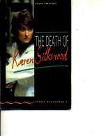 JOYCE HANNAM THE DEATH OF KAREN SILKWOOD 43 PAGES - Action/ Aventure