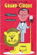"""Programme De 1960 """"Grand Cirque De France De """"Radio-Luxembourg"""" Et Radio Monté-Carlo"""" - Clowns, Lions, Equilibristes - Programmes"""