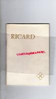 PAUL RICARD - SAINT MARTHE MARSEILLE- LIVRET 25 ANS DE METIER -1956 - Biographie