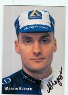 Martin KRYGER,  Autographe Manuscrit, Dédicace. 2 Scans. Cyclisme. Acceptcard - Cyclisme
