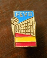 Pin - FEVB - Spain - Volleyball - Volleyball