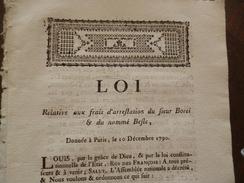 Loi 10/12/1790 Révolution Relative Aux Frais D'arrestation De Sieur Borei Et Du Nommé Besle Befle - Décrets & Lois