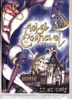 Aalst Carnaval 22-02-2009 Originele Wimpel 81ste Stoet Door Aalst - Carnaval