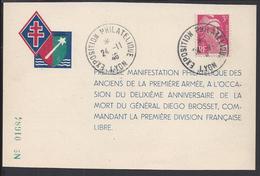 FR - Première Manifestation Philatélique Des Anciens De La 1ère Armée...Exposition Philatélique Lyon 24-11-1946 - - France