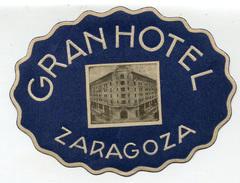 ETICHETTA PUBBLICITà ALBERGO GRAND HOTEL ZARAGOZA SPAGNA LUGGAGE LABEL - Hotel Labels