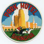 ETICHETTA PUBBLICITà ALBERGO PARK HOTEL SHANGHAI CINA LUGGAGE LABEL - Hotel Labels
