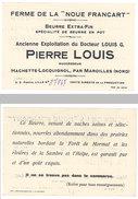 """Carte Commerciale Ferme De La """" Noue Francart """", Beurre Extra-fin, Pierre Louis, Hachette-Locquignol, Par Maroilles - Publicités"""