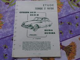 Fiche Technique Citroën DS21 DS21M,DS19A,DS19MA 1er Partie :format 21cm X 27cm - Automobile - F1