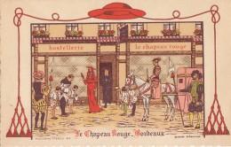 Hôtels Et Restaurants - Publicité Le Chapeau Rouge Bordeaux - Histoire - Illustrateur Le Tanneur - Hotels & Restaurants