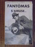 Ancien Livre - Fantômas S'amuse Par P. Souvestre & M. Allain - 1933 - Books, Magazines, Comics
