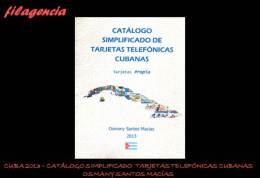 CATÁLOGOS & LITERATURA. CUBA 2013. CATÁLOGO SIMPLIFICADO DE TARJETAS TELEFÓNICAS CUBANAS. TARJETAS PROPIA - Sellos
