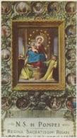 SANTINO - Holy Card - Image Pieuse - N.S.di Pompei - Regina Sacratissimi Rosarii - Madonna - Santini