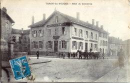 88  THAON LES VOSGES  HOTEL DU COMMERCE  PETITE  ANIMATION - Thaon Les Vosges