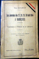 16  CHARENTE   BARBEZIEUX  LIBERATION  JOURNEES DES 27 AU 30 AOUT 1944 LES EVENEMENTS PLAQUETTE DE   1946 - Documents Historiques