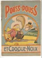 BD POUSS-POUSS Et CROQUENOIX Par ALEF ( Albert Fromenteau ) - 1943 - Edition Gordinne - RARE - Livres, BD, Revues