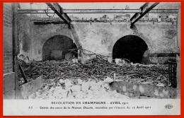 CPA 51 AY Révolution En Champagne Marne Avril 1911 - Entrée Des Caves De La Maison Ducoin Incendiée... ° ELD Le Deley - Ay En Champagne