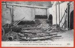 CPA 51 AY Révolution En Champagne Marne Avril 1911 - Intérieur De La Maison DEUTZ Geldermann Incendiée Par L´émeute  ELD - Ay En Champagne