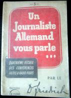 PLAQUETTE DE PROPAGANDE UN JOURNALISTE VOUS PARLE SEPTEMBRE 1941 CONFERENCES A RADIO PARIS - Documents Historiques